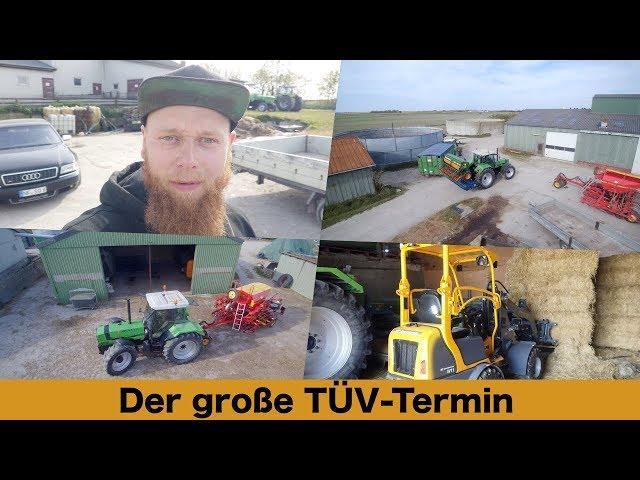 FarmVLOG#233 - Der große TÜV-Termin