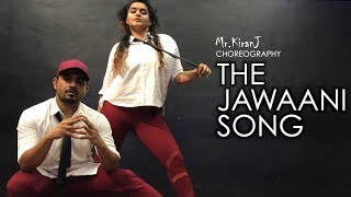 THE JAWAANI SONG | KIRANJ | DANCEPEOPLE STUDIOS