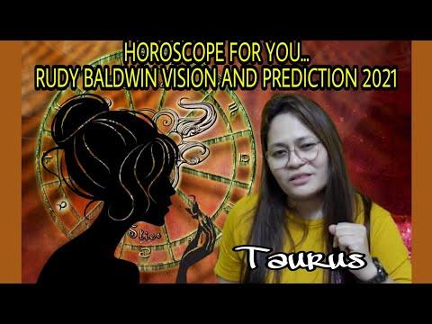 RUDY BALDWIN HOROSCOPE And LUCKY NUMBERS KAPALARAN VISION PREDICTION 2021 LOTTO KAALAMAN TAURUS ❤️💚💙