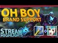 OH BOY.. BRAND SUPPORT!! League of Legends