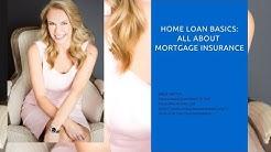 The Basics On Mortgage Insurance