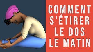 Comment étirer son dos le matin: 5 exercices, 5 minutes pour prévenir le mal de dos