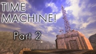 Fallout New Vegas Mods: Time Machine! - Part 2