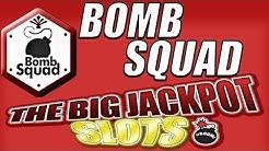 Bomb Squad | The Big Jackpot Slot App