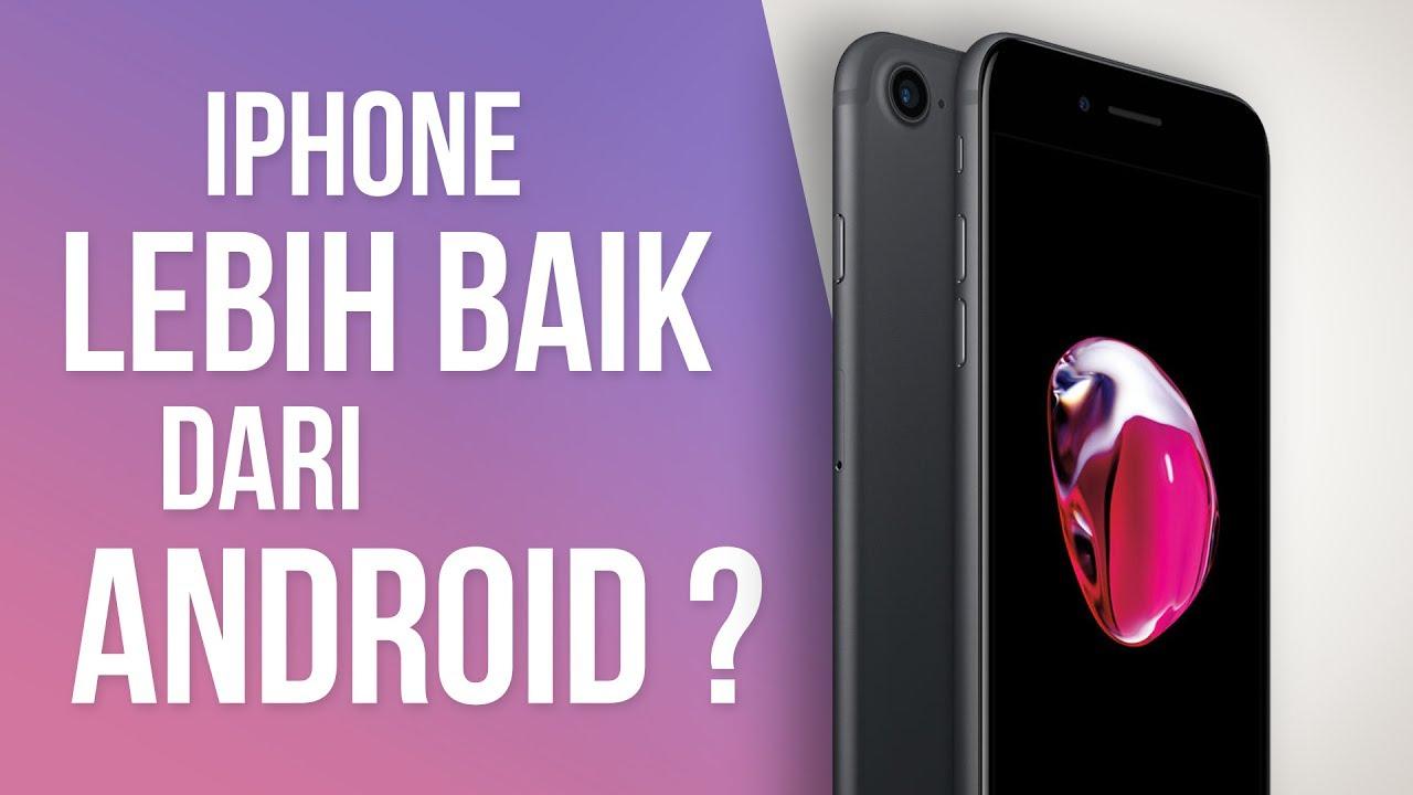 5 Alasan Kenapa iPhone Masih JAUH Lebih Baik Daripada Android - YouTube be643e0c2f