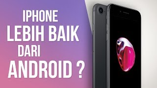 5 Alasan Kenapa iPhone Masih JAUH Lebih Baik Daripada Android