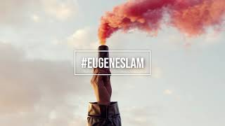 #EugeneSlam