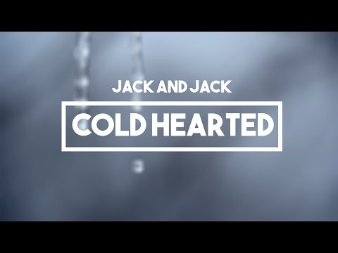 Jack and Jack - Cold Hearted | Lyrics