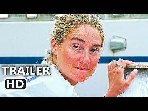 ADRIFT Official Trailer (2018) Shailene Woodley, Sam Claflin Movie HD
