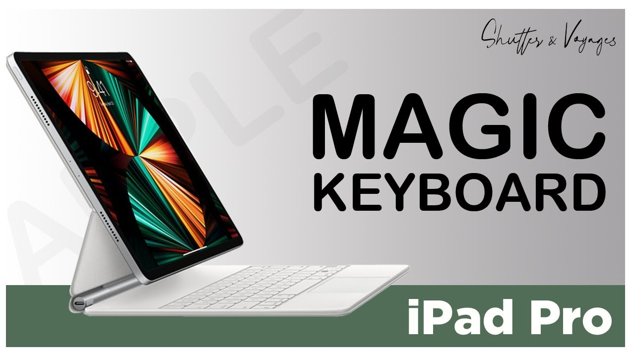 Magic Keyboard | iPad Pro | Unboxing | Impressions | S&V