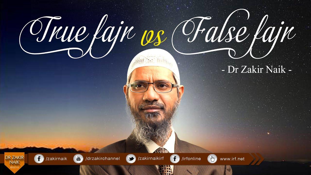True Fajr or False Fajr | Dr Zakir Naik | Ramadhaan - A date with Dr Zakir