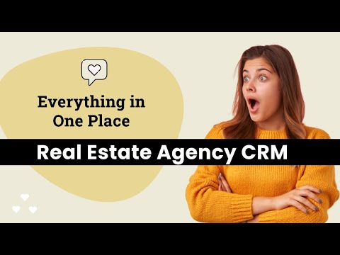 [HD] Real Estate Agency CRM: Everything in One Place