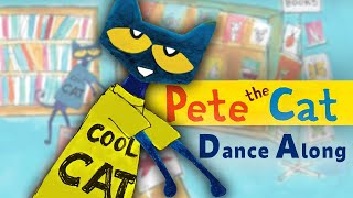 #ReadAlong PETE THE CAT and the Cool Cat Boogie by Kimberly & James Dean | Dance-Along!