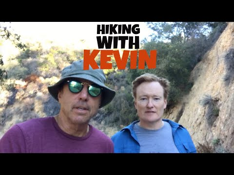 HIKING WITH KEVIN  CONAN O'BRIEN   Part 2