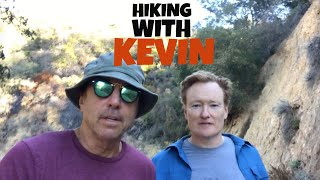 HIKING WITH KEVIN - CONAN O'BRIEN -  Part 2