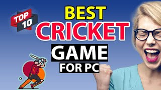 top 10 cricket game for pc || best cricket game for pc 2018 ( + download link )