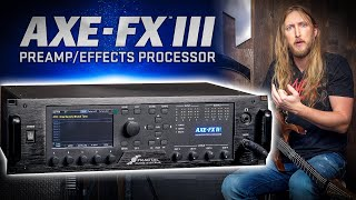 AXE FX III - BEST OF THE BEST?