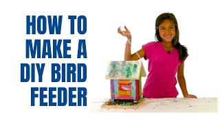 How To Build An Easy Bird Feeder