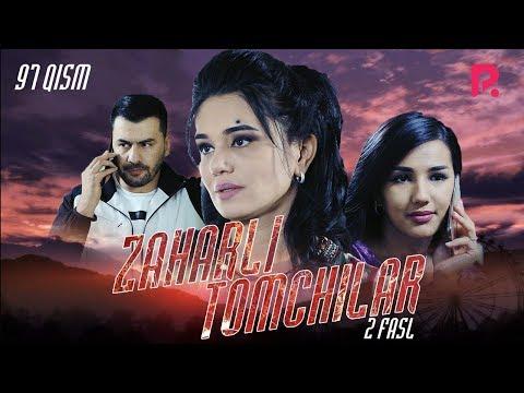 Zaharli Tomchilar (o'zbek Serial)   Захарли томчилар (узбек сериал) 97-qism