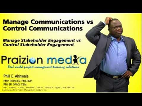 Manage Communications/Stakeholder Vs  Control Communications/Stakeholder