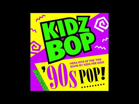 Kidz Bop 90s Pop! 313  U Cant Touch This