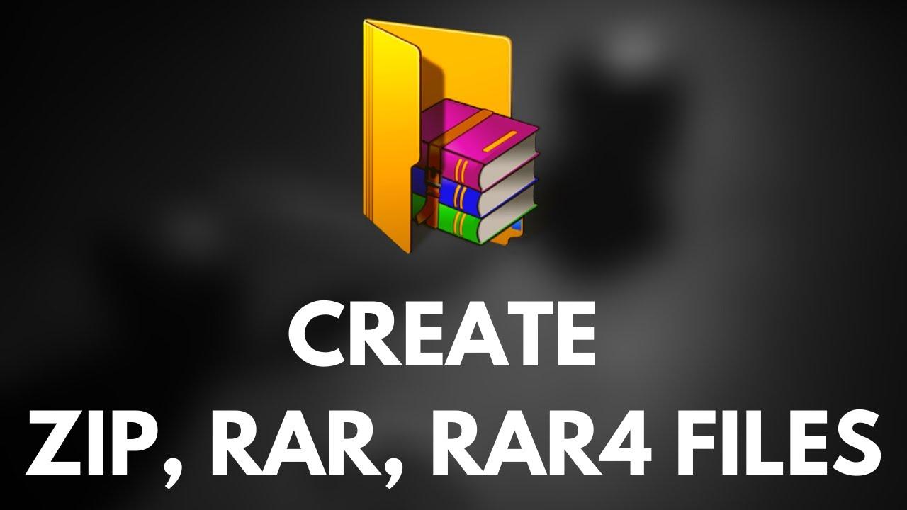 How to make RAR, RAR 4 , ZIP Files Using WinRAR