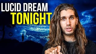 How To Lucid Dream Tonight (The Strange Way That Works For Everyone)