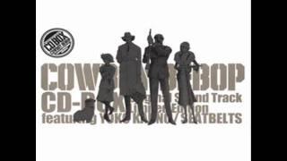 Cowboy Bebop OST Limited Edition Disc 4 - 01 Tank (Live)