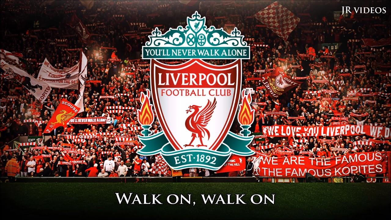 Liverpool FC Anthem (lyrics) - You'll Never Walk Alone ...