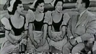 McGuire Sisters & Arthur Godfrey sing GILLY GILLY OSSENFEFFER KATZENELLEN BOGEN BY THE SEA