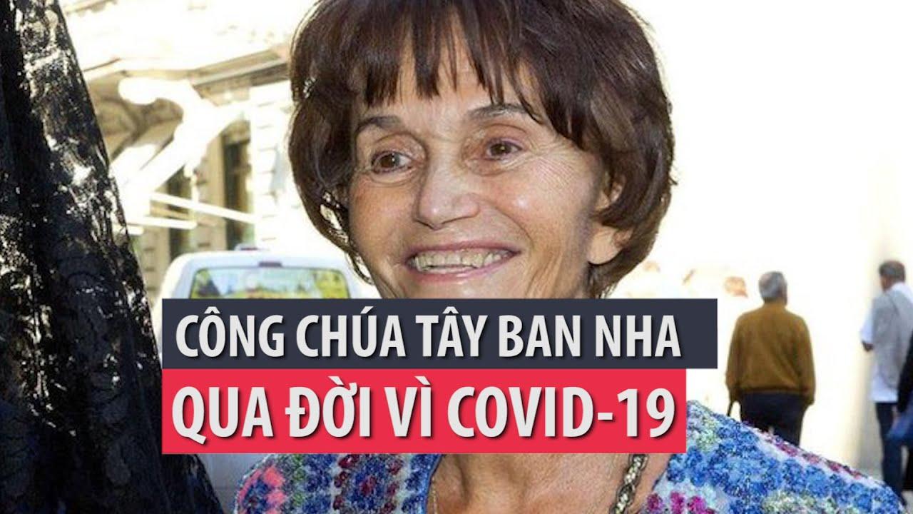 Công chúa Tây Ban Nha qua đời vì COVID-19- PLO