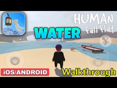 HUMAN FALL FLAT MOBILE - Water Gameplay Walkthrough (Android/iOS) - #4