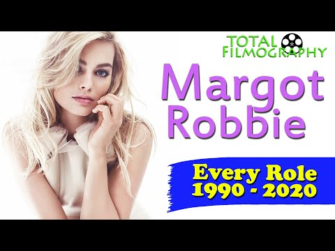 Margot Robbie | EVERY Movie Through The Years | Total Filmography | Neighbours To Birds Of Prey