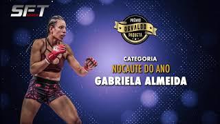 GABRIELA ALMEIDA, SFT 10 MMA – NOCAUTE DO ANO , Premio Osvaldo Paqueta