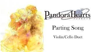 Pandora Hearts- Parting Song (Violin/Cello Cover)