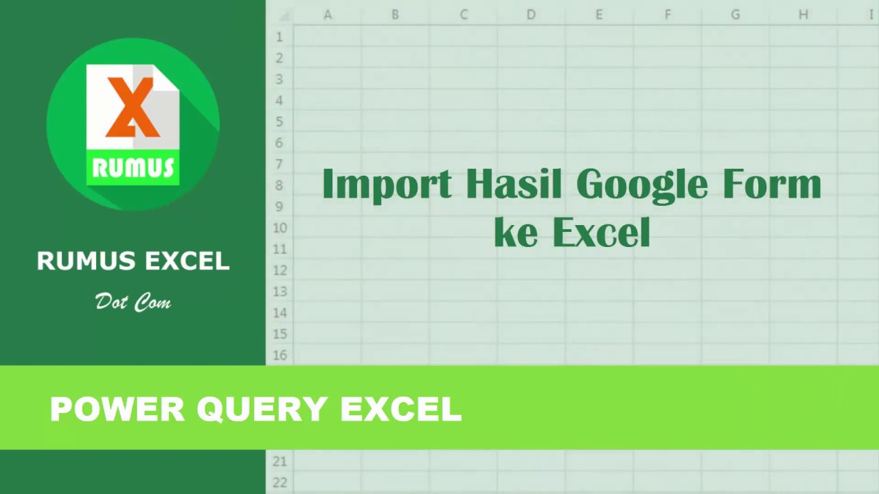 Cara Impor Hasil Google Form Spreadsheet Ke Excel