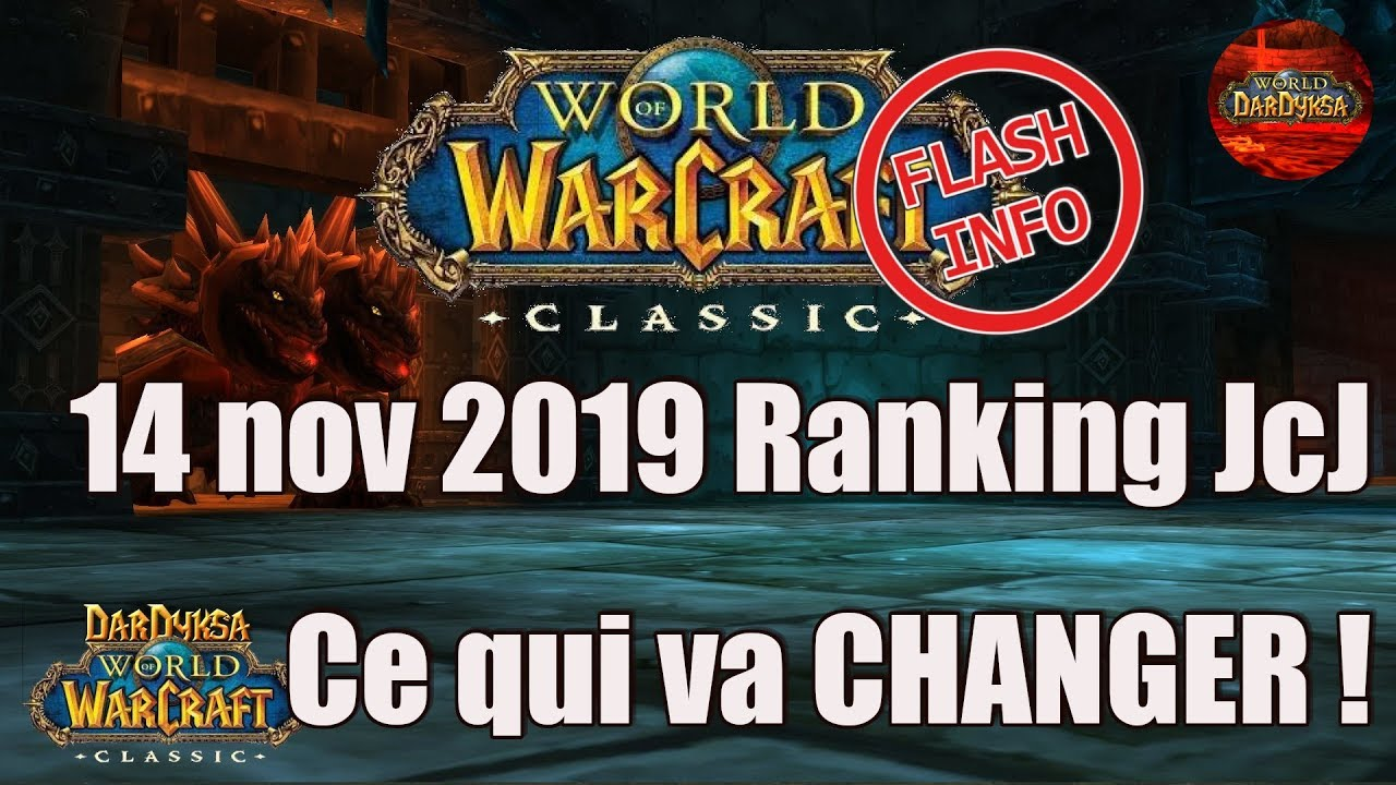 P2 Ranking Jcj Ce qui va CHANGER 14 nov 2019 WoW Classic Guide FR