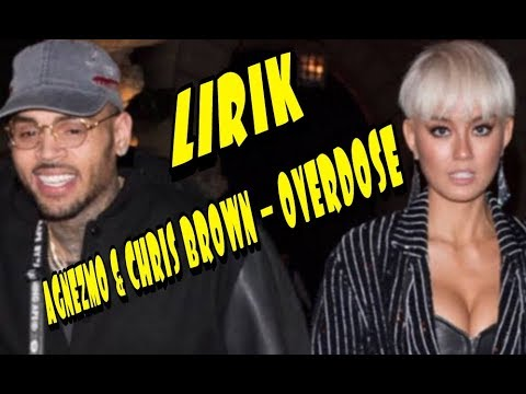 #ontrending #lirik #lyrics Lirik Agnez Mo & Chris Brown - Overdose