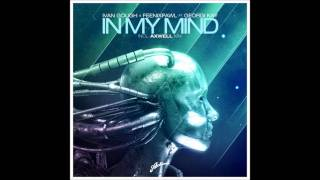 Ivan Gough & Feenixpawl feat. Georgi Kay - In My Mind (Axwell Mix) (Harry Ampelas Radio Edit)
