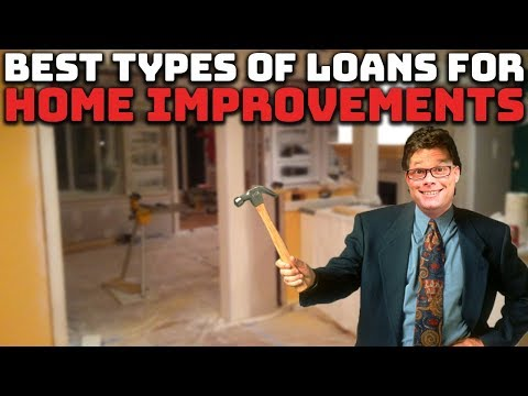 best-types-of-loans-for-home-improvements!