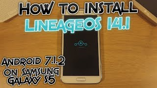 Install Android 7 1 2 Nougat on Samsung Galaxy S5! - Videourl de