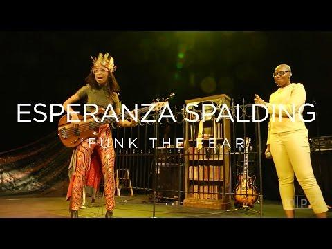 Esperanza Spalding: Funk the Fear | NPR MUSIC FRONT ROW