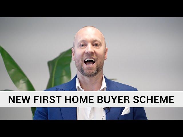 NEW First Home Buyer Scheme | REFERRER INSIGHT
