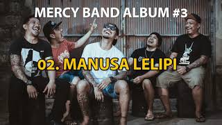 ALBUM MERCY BAND #3 SATU HATI