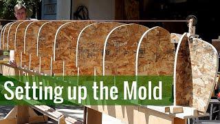 Setting up the Mold (Ep 2 - Cedar Strip Canoe Build)