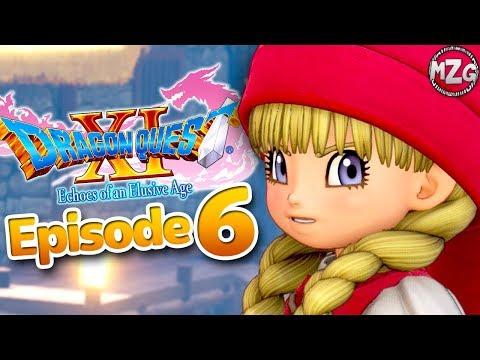 Dragon Quest XI Gameplay Walkthrough - Episode 6 - Meeting Veronica! (PS4)