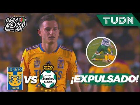 ¡BIENVENIDO A MÉXICO! Thauvin es expulsado | Tigres 0-1 Santos | Grita México BBVA AP2021 J3 | TUDN