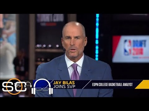 Jay Bilas breaks down 2018 NBA draft: Best fit, Young-Doncic trade, and more | SC with SVP | ESPN