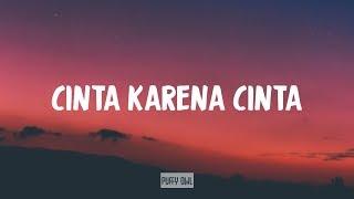 Download Judika - Cinta Karena Cinta (Lirik) (Ost. Cinta Karena Cinta)