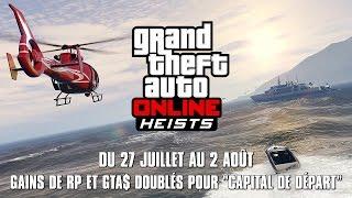 """ARGENT ET RP x2 SUR LE BRAQUAGE """"CAPITAL DE DEPART"""" - GTA 5 ONLINE"""